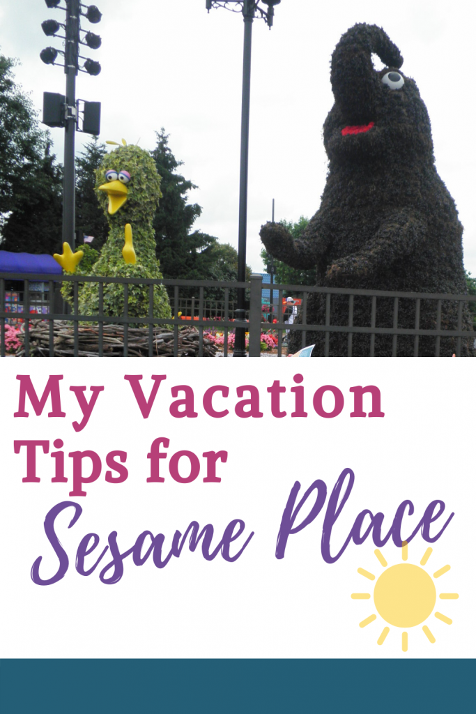 My Vacation Tips for Sesame Place