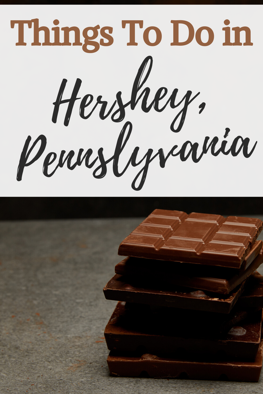 Things To Do In Hershey PA 1