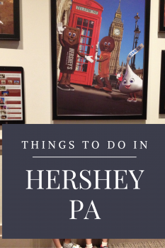 Things To Do In Hershey PA 3