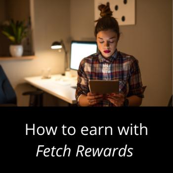How Fetch Rewards Works