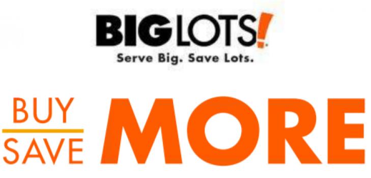 big lots buy more save more