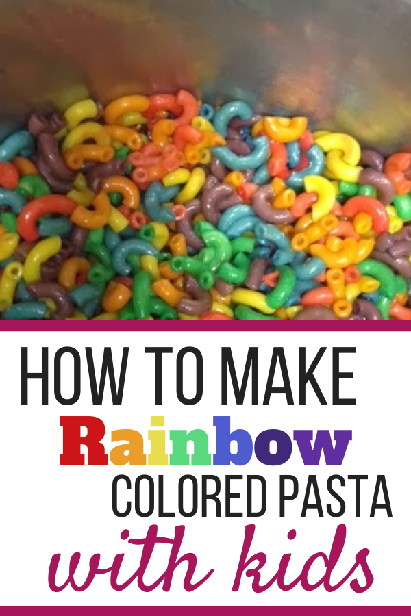 How To Make Rainbow Pasta with Kids