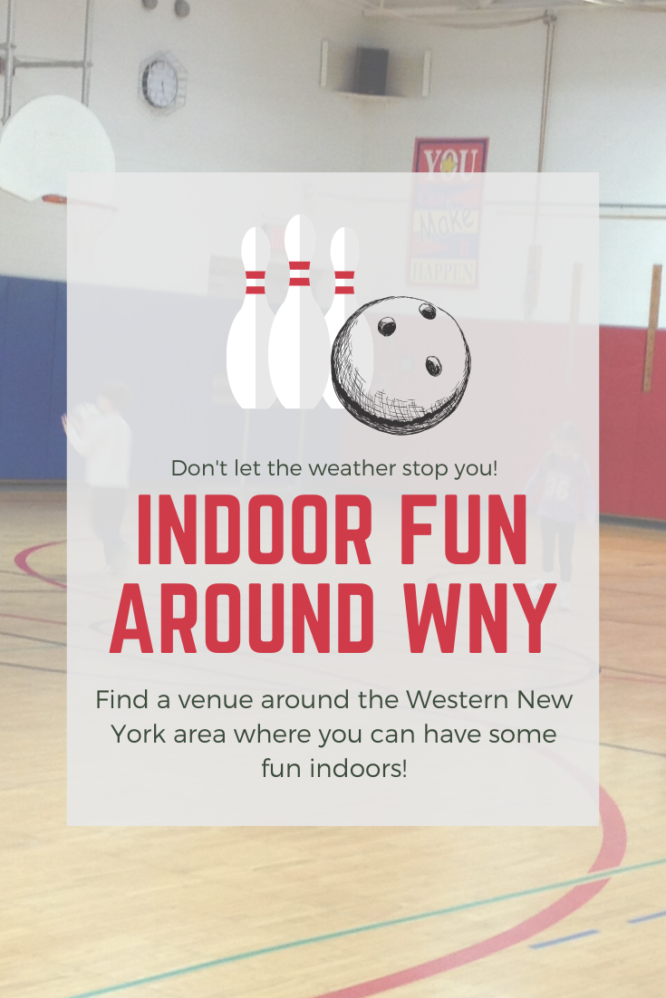 Indoor Fun Around WNY