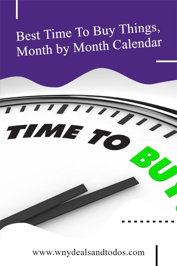 Here is a list of the best time to buy things, month by month.  This is a general guide, and it may be possible to find deals at other times of the year too.