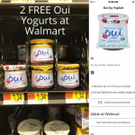 2 FREE Oui Yogurts at Walmart