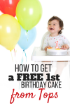 How To Get a FREE 1st Birthday Cake at Tops Markets