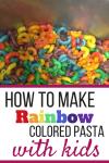Rainbow Pasta Kid-Friendly Recipe Idea