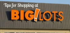 Tips for Shopping at Big Lots