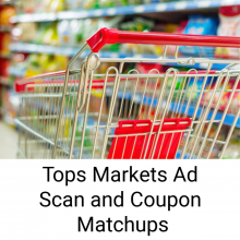 Tops Ad Scan and Coupon Matchups