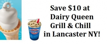 Dairy Queen Grill & Chill (Lancaster, NY): Save $10 on dining with daily deal voucher